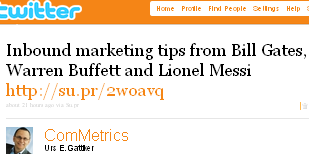Image - tweet by @ComMetrics Inbound marketing tips from Bill Gates, Warren Buffett and Lionel Messi http://su.pr/2woavq