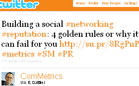Image - tweet by @ComMetrics - Building a social #networking #reputation: 4 golden rules or why it can fail for you http://su.pr/8RgPnP #metrics #SM #PR