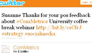 Image - tweet by @ComMetrics Susanne Thanks for your post feedback about #ComMetrics University coffee break webinar http://bit.ly/csCfrJ #strategy #socialmedia