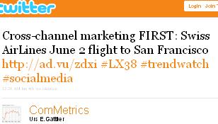 Image - tweet by @ComMetrics Cross-channel marketing FIRST: Swiss AirLines June 2 flight to San Francisco http://ad.vu/zdxi #LX38 #trendwatch #socialmedia