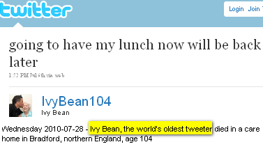 Image - Ivy Bean - world's oldest tweeter died at 104 - her last tweet on July 4, 2010 said: going to have my lunch now will be back later