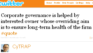 Image - tweet by @CyTRAP - Corporate governance is helped by interested owner whose overriding aim is to ensure long-term health of the firm #quote