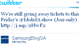 Image - tweet - @SamsungBlogSA - We're still giving away tickets to this Friday's @IdolsSA show (Jozi only) http://j.mp/9HvcF2