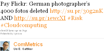 Image - tweet from @ComMetrics - Pay Flickr: German photographer's 4000 fotos deleted http://su.pr/30g2nK AND http://su.pr/1ewcXI #Risk #Cloudcomputing