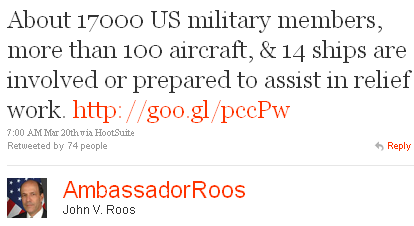 Image - tweet @AmbassadorRoos - About 17000 US military members, more than 100 aircraft, & 14 ships are involved or prepared to assist in relief work. http://goo.gl/pccPw