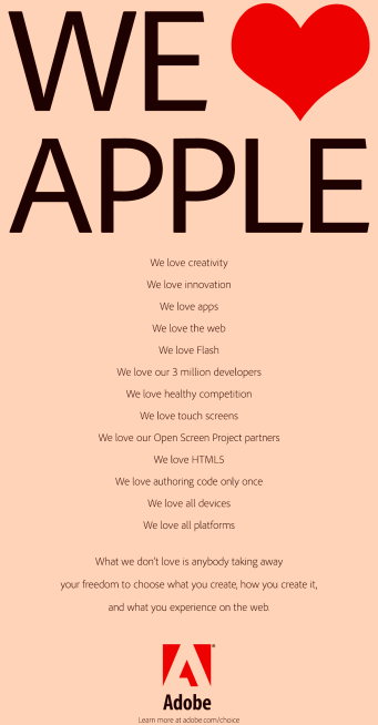Image - advertisement rebutting Apple. It starts with a large-type proclamation of love for Apple and concludes on a less amicable note. Current battle in the Apple-Adobe war over Flash not being installed on iPhone, iPad and iPod Touch