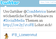 Image - graphic - tweet - @IFB_Loewenmut - I recommend this RT @ComMetrics: #Webinar - Drop useless #socialmedia #metrics #roi http://cli.gs/2m896q #webanalytics #SMmonitoring #xing