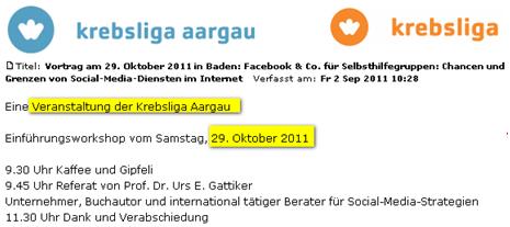 Krebsliga Aargau mit der CyTrap Labs - Workshop 2011-10-29 in Baden: Facebook & Co. für Selbsthilfegruppen: Chancen und Grenzen von Social-Media-Diensten im Internet