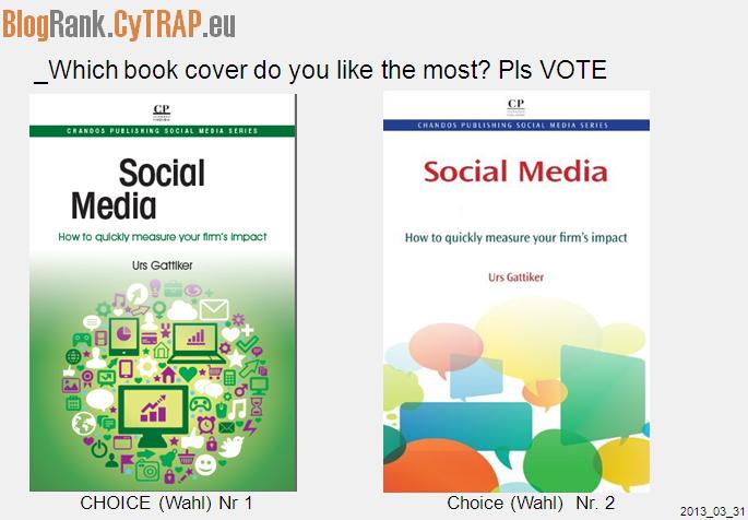 mehr Bücher von - Urs E. Gattiker - neuestes Buch - Social Media - Resonanz oder Impakt - welcher Buchdeckel ist besser - stimmen sie ab