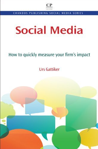 Urs E. Gattiker - neuestes Buch - Social Media - measure what matters